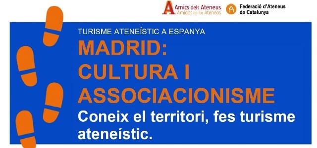 Vine a Madrid a conèixer ateneus