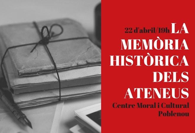 Per Sant Jordi, fem memòria històrica dels ateneus!