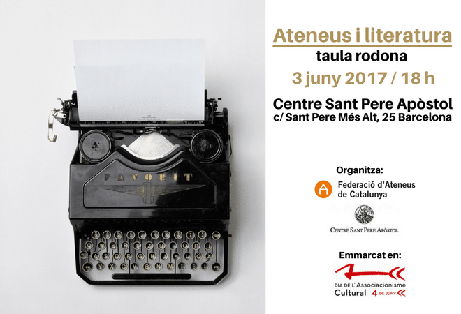 "#DASC2017: Taula rodona ""Ateneus i literatura"""