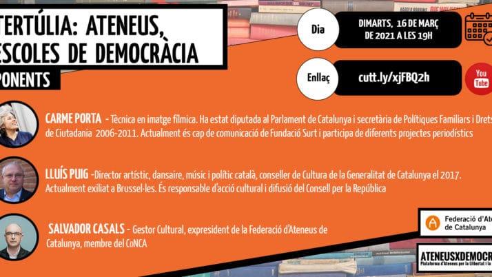 Arriba una nova tertúlia del cicle 'Ateneus x la Democràcia', programada pel dia 16 de març