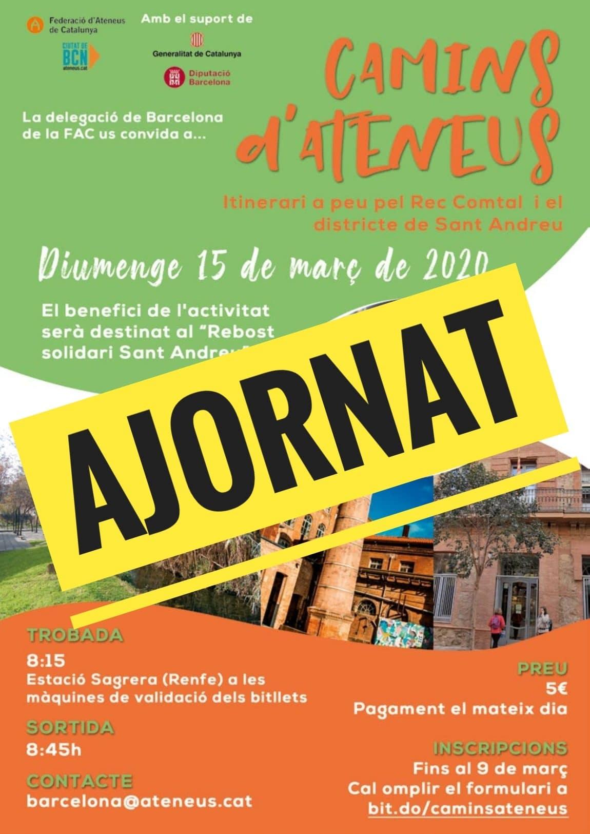 La sortida Camins d'Ateneus prevista per aquest cap de setmana s'ajorna fins el 17 de maig