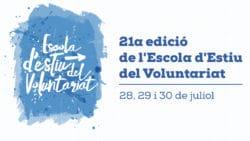 Inscriu-te a la 21a edició de l'Escola d'Estiu del Voluntariat