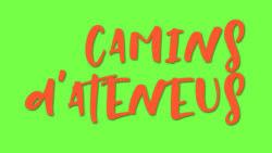 """""""Camins d'Ateneus"""": Properes activitats!"""
