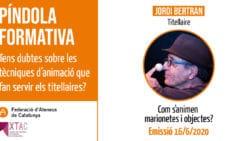 Jordi Bertran desvelarà els secrets de l'ofici de marionetista