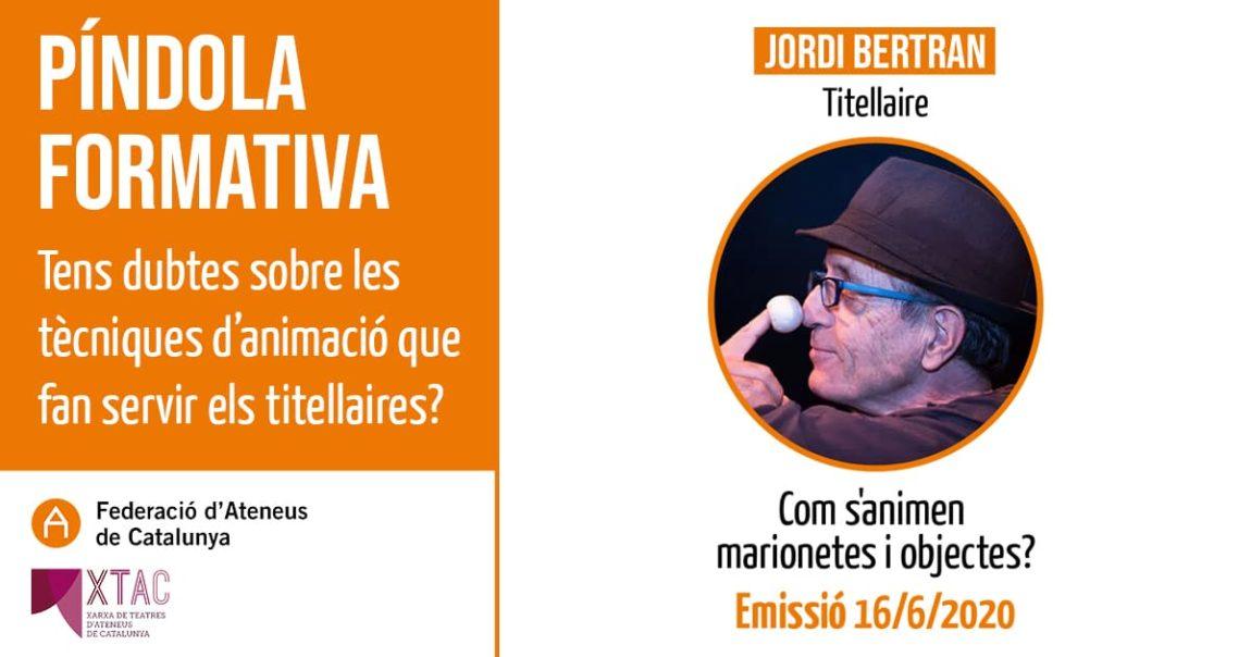 Estrena de la píndola formativa del marionetista Jordi Bertran