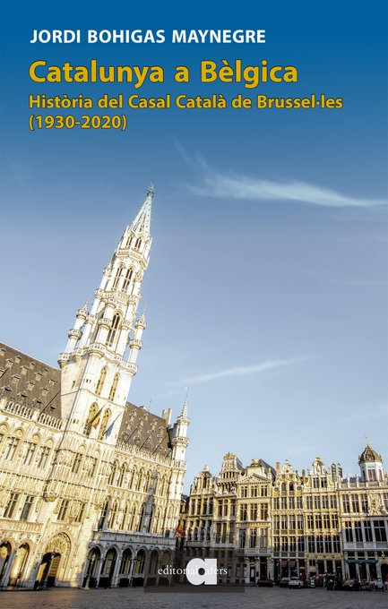 L'Obra 'Catalunya a Bèlgica' guanyadora de la V Beca Terra d'Ateneus, es presentarà a Brussel·les i a Girona