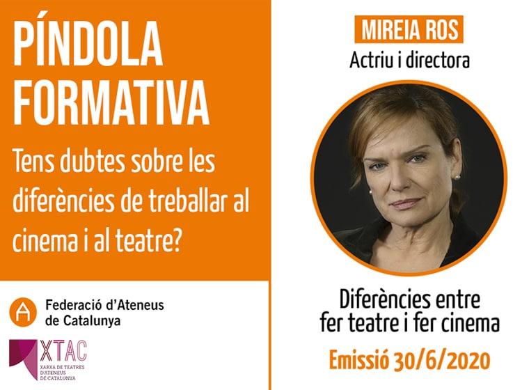 Mireia Ros dedicarà una píndola formativa a analitzar com es treballa al cinema i al teatre