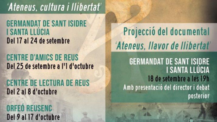 El documental 'Ateneus: llavor de llibertat' i l'exposició 'Ateneus, cultura i llibertat', recorreran els ateneus de Reus